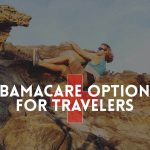 The International Traveler's Guide to Obamacare (ACA)
